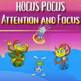 Hocus Pocus Attention and Focus
